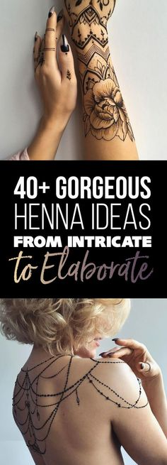 40+ Gorgeous Henna Ideas from Intricate to Elaborate