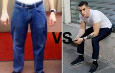 Opt for slimmer jeans.