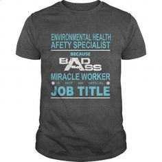 Because Badass Miracle Worker Is Not An Official Job Title ENVIRONMENTAL HEALTH AND SAFETY - #custom shirt #custom dress shirts. ORDER HERE => https://www.sunfrog.com/Jobs/Because-Badass-Miracle-Worker-Is-Not-An-Official-Job-Title-ENVIRONMENTAL-HEALTH-AND-SAFETY-Dark-Grey-Guys.html?id=60505