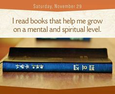 I read books that help me grow...