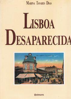 Lisboa desaparecida   VITALIVROS
