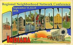 Richmond, Indiana, host of the Regional Neighborhood Networking Conference 2014 #RNNC2014
