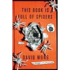 This Book Is Full Of Spiders-David Wong (sequel to John Dies At The End) I love these books!