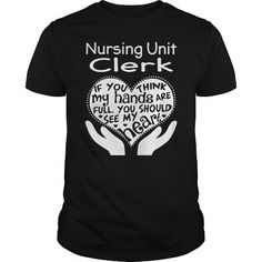 Nursing Unit Clerk #jobs #tshirts #UNIT #gift #ideas #Popular #Everything #Videos #Shop #Animals #pets #Architecture #Art #Cars #motorcycles #Celebrities #DIY #crafts #Design #Education #Entertainment #Food #drink #Gardening #Geek #Hair #beauty #Health #fitness #History #Holidays #events #Home decor #Humor #Illustrations #posters #Kids #parenting #Men #Outdoors #Photography #Products #Quotes #Science #nature #Sports #Tattoos #Technology #Travel #Weddings #Women