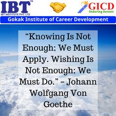 """""""Knowing Is Not Enough; We Must Apply. Wishing Is Not Enough; We Must Do."""" – Johann Wolfgang Von Goethe Career Development, Enough Is Enough, Facebook Sign Up, Success Quotes, Wish, How To Apply"""