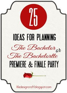 and the Pursuit of Craftiness: The Bachelor Premier & Finale Party . and the Pursuit of Craftiness: The Bachelor Premier & Finale Party … - Bachelor Premiere, Bachelorette Premiere, Bachelorette Finale, Bachelorette Party Themes, Bachelor Night, Abc The Bachelor, Bachelor Parties, Bachelor Games, Bachelor Program