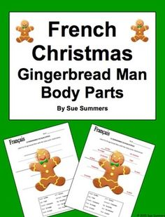 French Christmas Gingerbread Man Body Parts by Sue Summers - Students label the Gingerbread Man with 10 body parts.