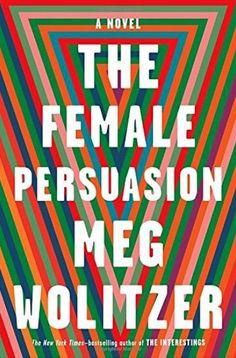 The Female Persuasion by Meg Wolitzer - CosmopolitanUK