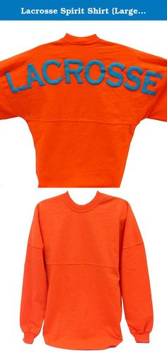 Lacrosse Spirit Shirt (Large, Tangerine). Lightweight sweatshirt is perfect for all weather. 100% cotton in traditional football jersey style with large 'puffy' text across back shoulders. Very generous sizing.