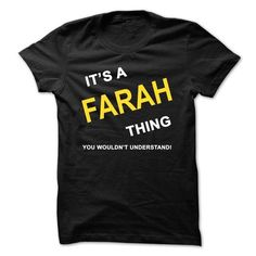 Awesome Tee Its A Farah Thing T-Shirts