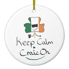Keep Calm Craic On Ceramic Ornament - home gifts ideas decor special unique custom individual customized individualized