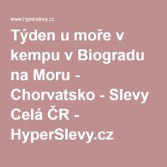 Týden u moře v kempu v Biogradu na Moru - Chorvatsko - Slevy Celá ČR - HyperSlevy.cz