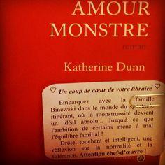 Amour monstre de Katherine Dunn Editions Gallmeister Coup de cœur de Vivien librairie Hall du livre @librairie_halldulivre à Nancy @robert_myriam #lespetitsmotsdeslibraires #livre #book