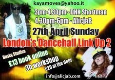 Ragga Dancehall workshop at Husky's Stifio London with AlicjaB & DHK Shortmam Sunday 27th April 2014 3-6pm