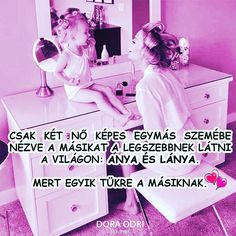 #momanddaughter #momlife #momlifestyle #mom #momblog #mommy #love #anyablogger #anyavagyok #anya #magyar #instahun #imádomacsaládom… Some Good Quotes, Quotes To Live By, Best Quotes, Book Gifts, Mom Blogs, Gifts For Mom, Marketing Ideas, My Love, Books
