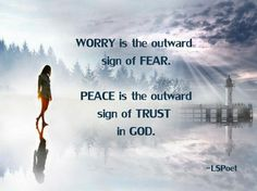 worry and peace