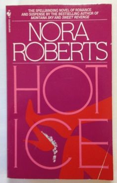 Hot Ice by Nora Roberts (1987, Paperback) Romance