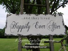 and they lived HAPPILY EVER AFTER Sign by MyPrimitiveBoutique