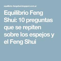 Equilibrio Feng Shui: 10 preguntas que se repiten sobre los espejos y el Feng Shui