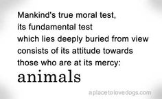 mankind's true moral test