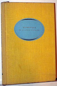 Esthétique de la Langue Française, Rémy de Gourmont Le Club du Meilleur Livre, Paris, 1955 Designed by Massin