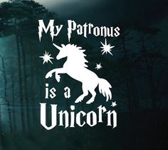 My Patronus is an Unicorn - Harry Potter Car Decal Window Sticker - Laptop Decal - Laptop Sticker