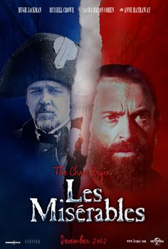 My quickly put together Les Miserables movie poster