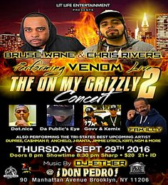 """Bruse Wane & Chris Rivers Live In Concert This Thursday Sept 29...  What- come see Bruse Wane & Hip Hop Legend """"Big Pun's"""" Son Chris Rivers performing that new Hip Hop banger """"Venom"""" Live at the """"On My Grizzly Concert"""". Venom features  Bruse Wane, (the late great) Sean Price and Chris Rivers. It made it's video debut on HipHop's most respected and number one news blog HipHopDx and set the blogsphere on fire. It has also achieved close to 2 million plus views and counting on the internets…"""