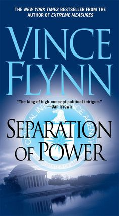 Separation of Power (A Mitch Rapp Novel) Underground Clothing, Vince Flynn, Mitch Rapp, Dan Brown, Thriller, Fiction, Novels, Ebooks, Politics