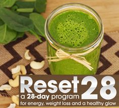 RESET 28: A 28-Day Program For Energy, WEight Loss and A Healthy Glow