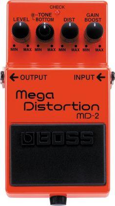 Boss Mega Distortion!