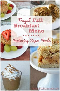 Frugal Real Food Fall #Breakfast Menu (using seasonal super foods!) - TheHumbledHomemaker.com .. Tweak / make adjustments and substitutions for THM / Low-carb if necessary
