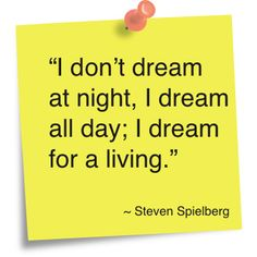 For a living. Dream Night, Insightful Quotes, Word 3, Hooray For Hollywood, Steven Spielberg, Words Worth, Kind Words, True Religion, Good People