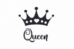 Queen (SVG Cut file) by Creative Fabrica Crafts · Creative Fabrica King Queen Tattoo, King Tattoos, Mom Tattoos, Small Tattoos, Queen Crown Tattoo, Fake Tattoos, Silhouette Cameo Projects, Silhouette Design, Tattoo Designs For Women