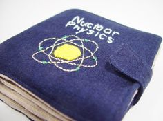 Babies First Nuclear Physics Book! Soft cloth handmake Nuclear Physics picture book by VerdantViolent on Etsy.  For the