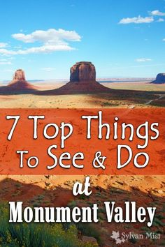 Top Things To See and Do at Monument Valley, Utah, Arizona, Monument Valley Tribal Park, Goulding's Lodge, Wildcat Trail, hiking, horseback riding, camping, Navajo reservation, Navajo Museum, Buttes, Desert Landscapes, John Wayne, western movie locations: