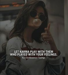 wait for your own karma! Karma Quotes, Boss Quotes, Qoutes, Hurt Quotes, Positive Attitude Quotes, Attitude Quotes For Girls, Situation Quotes, Reality Quotes, Crazy Girl Quotes