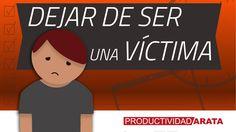 Deja de comportarte como una victima | Productividad Arata 26