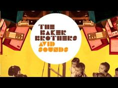 The Baker Brothers -- Couldn't Get It Right