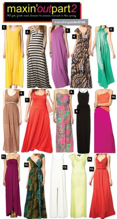 30 fab, fresh #SS12 spring summer 2012 maxi #dresses under $ 100, compiled by @richesforrags