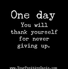 Wisdom Quotes, Quotes To Live By, Me Quotes, Motivational Quotes, Inspirational Quotes, Proud Of Myself Quotes, I Am Back Quotes, No Hope Quotes, Never Quit Quotes
