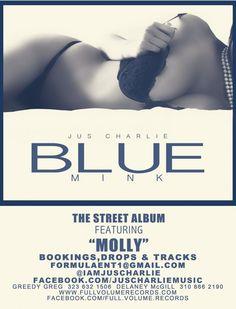 JUS CHARLIE - Blue Mink **STREET ALBUM** Download NOW!!!! #newmusic