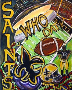8x10 New Orleans Saints  Football Who Dat Funky by angelturnerdyke, $14.99