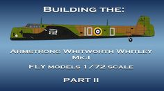 RAF Armstrong Whitworth Whitley Mk.I scale model video build part II