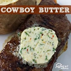 Cowboy Butter makes a great addition to any grilled steak or chicken Make up a compound butter worthy of grilling season in just minutes! This homemade Cowboy Butter is so delicious on grilled chicken and steak. Flavored Butter, Homemade Butter, Beef Recipes, Cooking Recipes, Vegan Recipes, Barbecue Recipes, Barbecue Sauce, Grilling Recipes, Cooking Tips