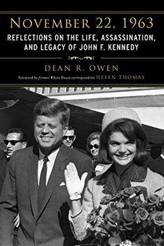 November 22, 1963: Reflections on the Life, Assassination... https://www.amazon.com/dp/B0175P7OJ2/ref=cm_sw_r_pi_dp_U_x_oRrSAbMMX3T7F