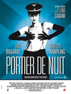 The Night Porter (Il portiere di notte) - 1974 (Charlotte Rampling) Charlotte Rampling, Classic Movie Posters, Film Posters, Georgy Girl, The Night Porter, 9 Mai, Master P, Liliana, Foreign Movies