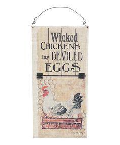 Look at this #zulilyfind! 'Wicked Chickens' Wall Sign #zulilyfinds