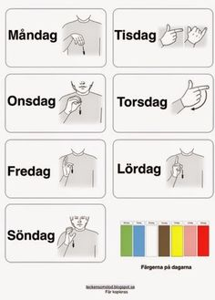 Tecken som stöd: veckodagar Sign Language Book, Kids Barn, Learn Swedish, Swedish Language, Dont Touch My Phone Wallpapers, Lessons For Kids, Signs, Pre School, Special Education