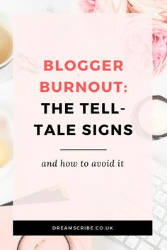 If you're currently experiencing blogger burnout, there'll be some tell-tale signs. Here's what to look for and how you can avoid it in the future.   #bloggingtips #blogging #bloggertips #blogger #blogtips #blog #bloggerburnout #burnout #selflove #worklifebalance #worklife #balance #work #life #lifetips #worktips #workfromhometips #workfromhome